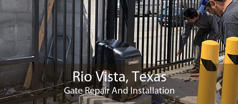 Rio Vista, Texas Gate Repair And Installation
