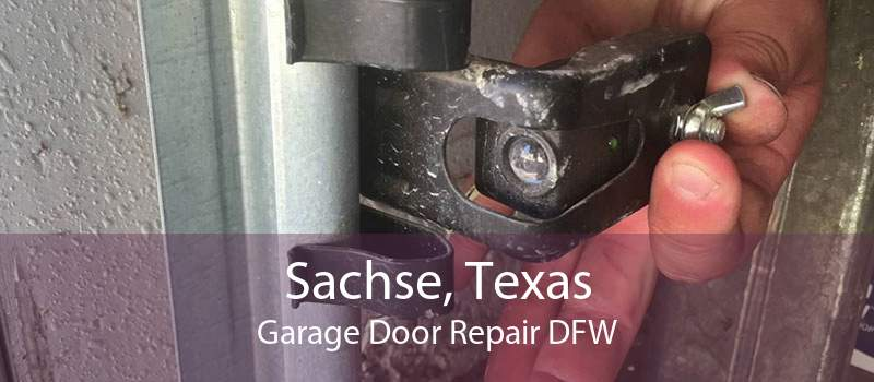 Sachse, Texas Garage Door Repair DFW