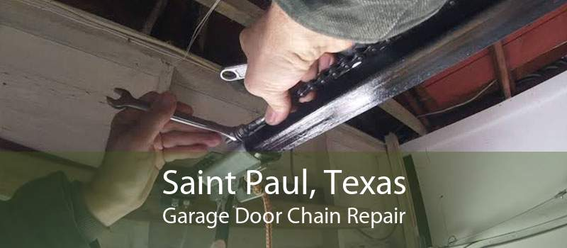 Saint Paul, Texas Garage Door Chain Repair