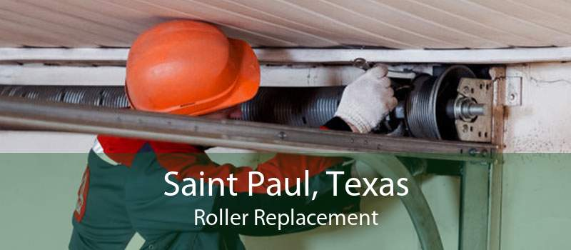 Saint Paul, Texas Roller Replacement