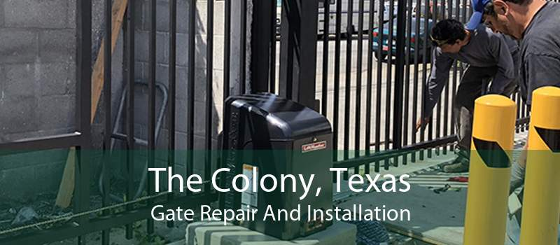 The Colony, Texas Gate Repair And Installation