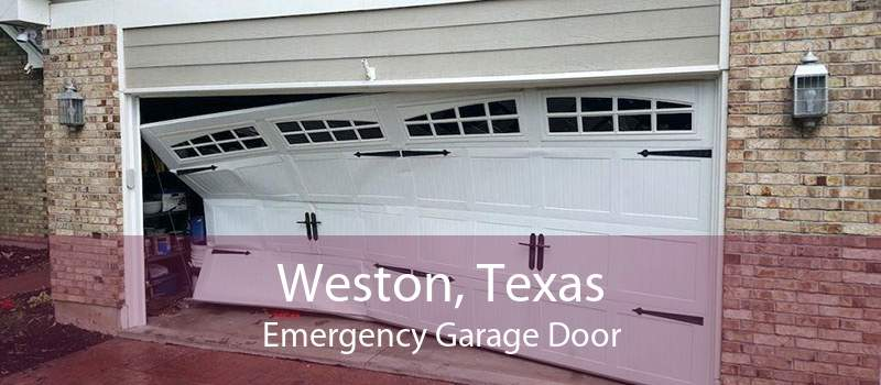 Weston, Texas Emergency Garage Door