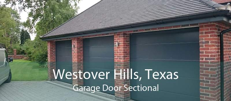 Westover Hills, Texas Garage Door Sectional